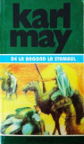 Karl May - De la Bagdad la Stambul ( Opere, vol. 35 )