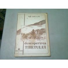 DESCOPERIREA TIBETULUI - REGIS EVARIST P. HUC