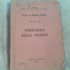 Tratat de medicina sociala-vol IV-tuberculoza-boli venerice-Prof.G.Banu