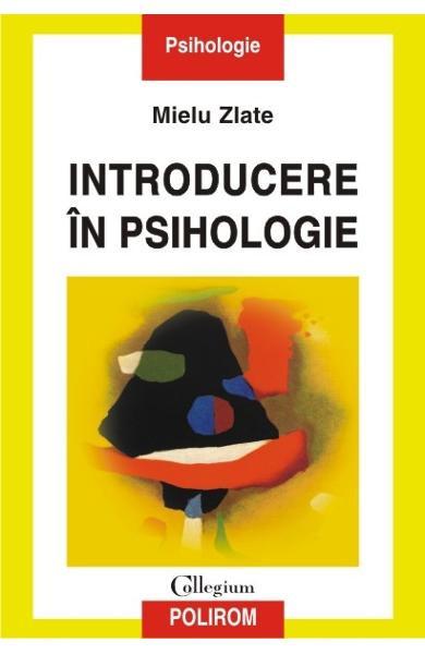 Mielu Zlate - Introducere în psihologie