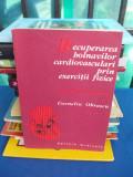 CORNELIU OBRASCU - RECUPERAREA BOLNAVILOR CARDIOVASCULARI PRIN EXERCITII FIZICE