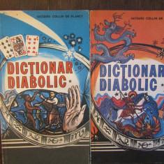 JACQUES COLLIN DE PLANCY - DICTIONAR DIABOLIC 2 VOLUME
