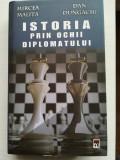 Mircea Malita, Dan Dungaciu - Istoria prin ochii diplomatului