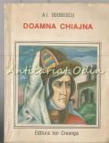 Cumpara ieftin Doamna Chiajna - A. I. Odobescu