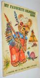 Carte veche de colorat format mare - folosita - My Favourite colouring book
