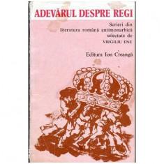Adevarul despre regi - Scrieri din literatura romana antimonarhista