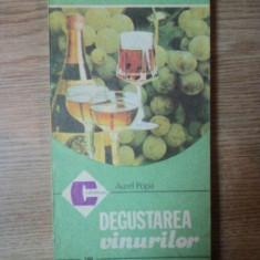DEGUSTAREA VINURILOR de AUREL POPA