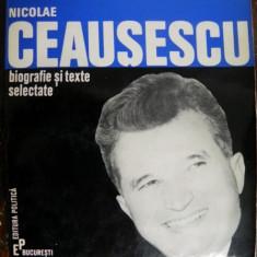 Nicolae Ceausescu biografie si texte selectate
