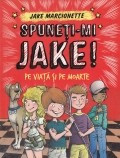 Spuneti-mi Jake!, vol. 2