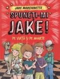 Cumpara ieftin Spuneti-mi Jake!, vol. 2