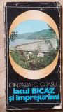 Lacul Bicaz si imprejurimi- Ion Bara, C. Grasu