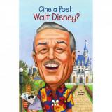 Carte Editura Pandora M, Cine a fost Walt Disney? Whitney Stewart
