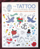 """THE TATTOO COLORING BOOK. Fabulous images to brighten up your day"""