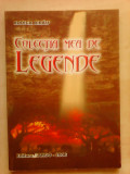 Colectia mea de legende - RODICA BIRAU