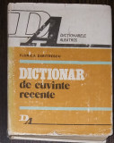 FLORICA DUMITRESCU - DICTIONAR DE CUVINTE RECENTE