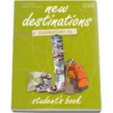 New Destinations Elementary A1 level-Students Book, British Edition
