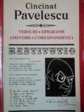 VERSURI.EPIGRAME.AMINTIRI.CORESPONDENTA - CINCINAT PAVELESCU 1972