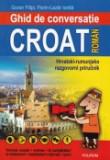 Cumpara ieftin Ghid de conversatie croat-roman