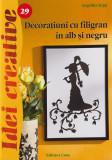 Cumpara ieftin Decoratiuni cu filigran in alb si negru - Angelika Kipp, 2012