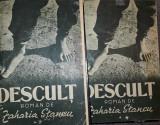 Zaharia Stancu - Descult (vol. 1-2, editie - 1949)
