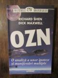 OZN: O analiză a unor ipoteze și manifestări multiple - Richard Shen...