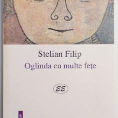 OGLINDA CU MULTE FETE de STELIAN FILIP , 2001