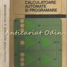 Calculatoare Automate Si Programare - Nina Poeata - Tiraj: 2330 Exemplare