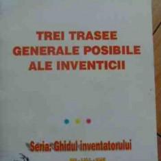 Trei Trasee Generale Posibile Ale Inventicii - Vitalie Belous, Gheorghe Doncean ,529372