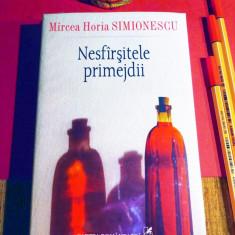 Mircea Horia Simionescu - NESFARSITELE PRIMEJDII (de lux, cartonata), în țiplă!