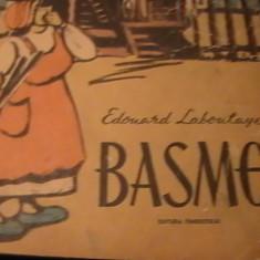 BASME EDOUARD LABOULATE-TRAD. VIERICA HUBER-ILUSTRATII TIA PELTZ-LEGATA- 160PGA4, Alta editura