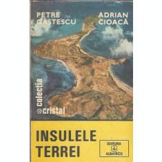 Insulele Terrei - Petre Castescu