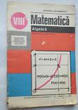 Manual Matematica Algebra clasa a VIII-a 1993