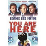 You Are Here. A Dossier - Rory Bremner, John Bird, John Fortune