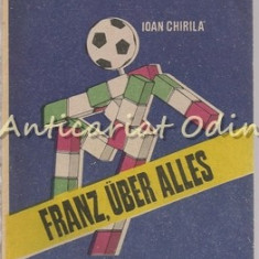 Franz, Uber Alles Italia '90 - Ioan Chirila