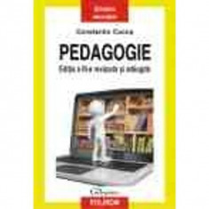 Pedagogie (Editia a III-a) - Constantin Cucos