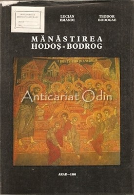 Manastirea Hodos-Bodrog - Eugen Ardeleanul, Teodor Bodogae foto