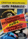 CIVILIZATIILE EXTRATERESTRE SI A III - A CONFLAGRATIE MONDIALA de CRISTIAN NEGUREANU