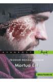 Mortua est - Teodor Hossu-Longin
