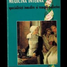 MEDICINA INTERNA,SPECIALITATI INRUDITE SI TERAPII PALIATIVE-N.CRINGULESCU , 2002