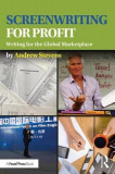 Screenwriting for Profit: The Global Marketplace Determines Your Subject