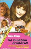 Draga Neagu - Sa invatam croitorie!