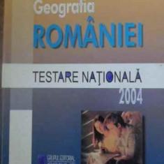 GEOGRAFIA ROMANIEI TESTARE NATIONALA 2004 - OCTAVIAN MANDRUT
