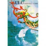 ULU - Capatul lumii - Calatorie prin jungla, in Sarawak