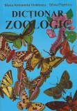 Dictionar zoologic | Maria Antoaneta Vintilescu, Silvia Popescu