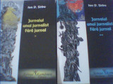 Ion D. Sirbu - JURNALUL UNUI JURNALIST FARA JURNAL { 2 volume } / 2009