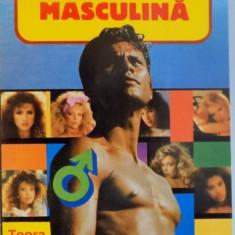 SEXUALITATE MASCULINA, EDITIA A II - A de MADELEINE MAICANESCU - GEORGESCU, 1995