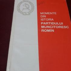 MOMENTE DIN ISTORIA PARTIDULUI MUNCITORESC ROMAN