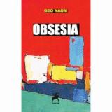 Obsesia/Geo Naum, Tracus Arte