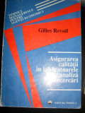 Asigurarea Calitatii In Laboratoarele De Analiza Si Incercari - Gilles Revoil ,549487