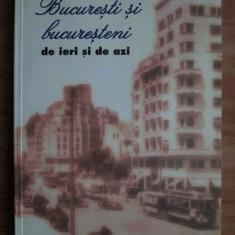 Victor Bilciurescu - București și bucureșteni de ieri și de azi